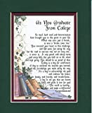 College Graduation Poem Print - College Graduation Gift Present - Son Daughter College Graduation Poem - Double matted in Green Over Burgundy