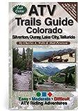 ATV Trails Guide Colorado Silverton, Ouray, Lake City, Telluride