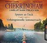 Cherringham - Folge 11 & 12: Landluft kann tödlich sein. Spuren an Deck / Verhängnisvolle Sommernacht. (Ein Fall für Jack und Sarah) - Matthew Costello