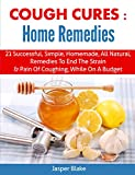 Cough Cures: Home Remedies (coughing, sore throat, whooping cough, cough relief, cold and flu,...