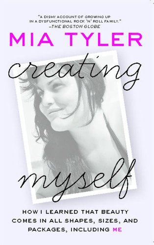 Creating Myself: How I Learned That Beauty Comes in All Shapes, Sizes, and Packages, Including Me (English Edition)