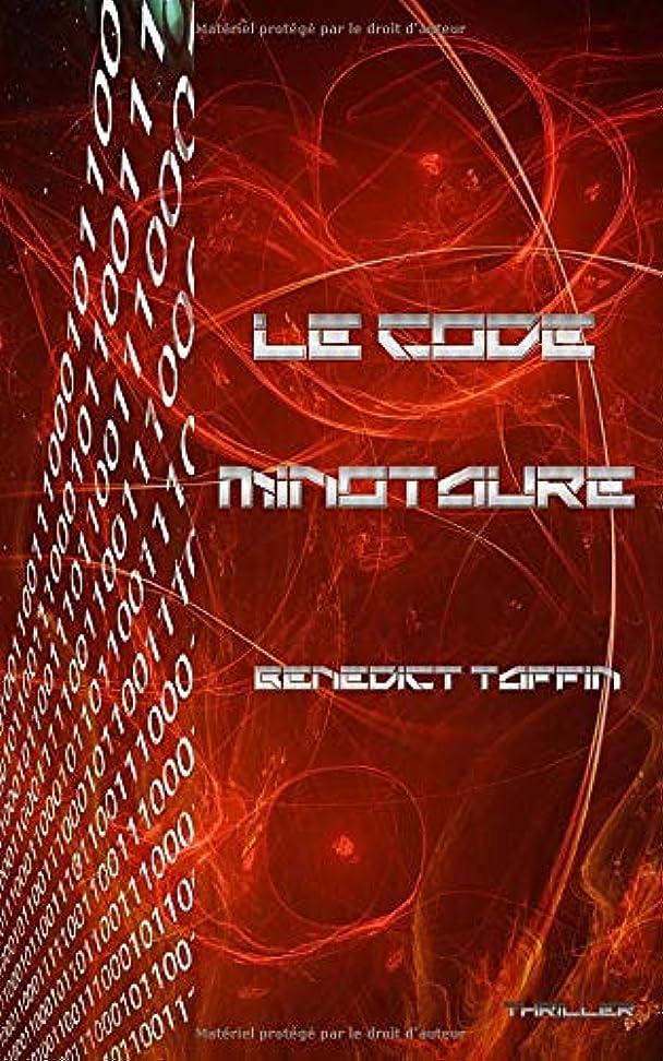 漂流カセット通知Le code Minotaure (Dimitri Hennessy)