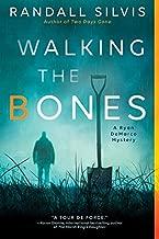 Walking the Bones (Ryan DeMarco Mystery Book 2)