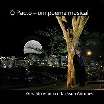 O Pacto - Um Poema Musical