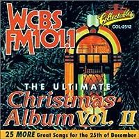 Ultimate Christmas Album 2: Wcbs FM 101.1
