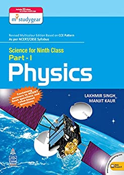 Science for Ninth Class Part 1 Physics by [Lakhmir Singh & Manjit Kaur]