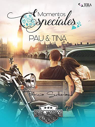 Momentos Especiales - Pau & Tina (Extras Serie Moteros nº 5) eBook: Sutherland, Patricia, Jera, Ediciones: Amazon.es: Tienda Kindle