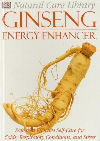 Ginseng: Energy Enhancer (Natural Care Library)