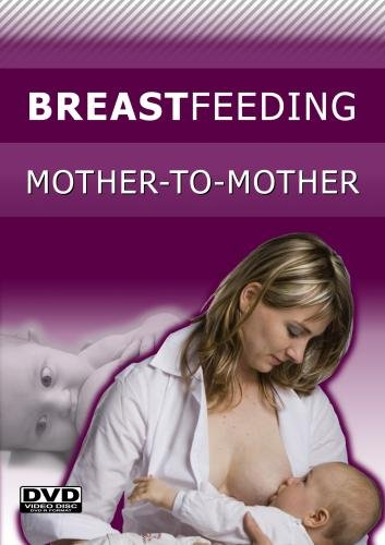 Breastfeeding: Mother-to-Mother