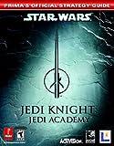 Star Wars Jedi Knight Jedi Academy - Prima's Official Strategy Guide - Prima Games - 01/09/2003