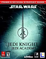 Star Wars Jedi Knight Jedi Academy - Prima's Official Strategy Guide de Prima Temp Authors