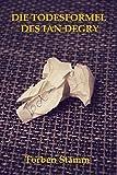Die Todesformel des Ian Degry