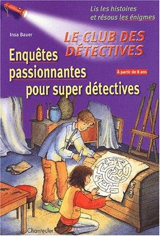 Le club des détectives