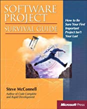 Software Project Survival Guide: Softw Project Surv Gde_p1 (Developer Best Practices)