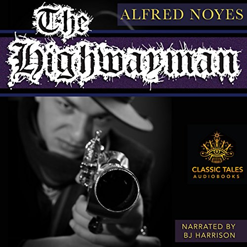 The Highwayman [Classic Tales Edition] audiobook cover art