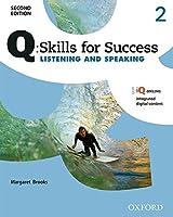 Q Skills for Success Listening and Speaking (Q Skills for Success, Level 2)