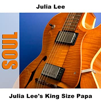 Julia Lee's King Size Papa