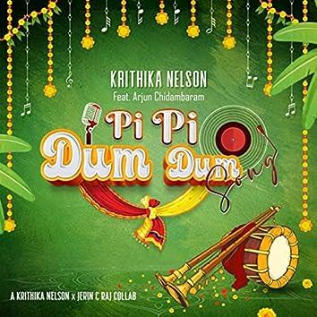 Pi Pi Dum Dum Song (feat. Arjun Chidambaram)