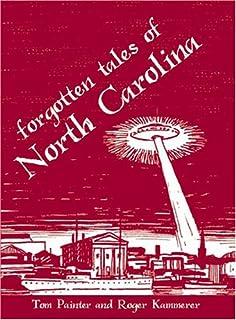 Forgotten Tales of North Carolina