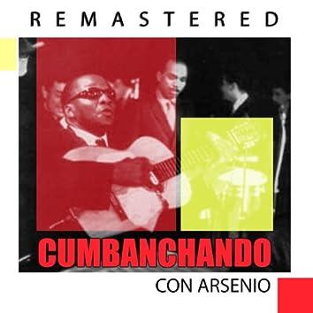 Cumbanchando con Arsenio (Remastered)
