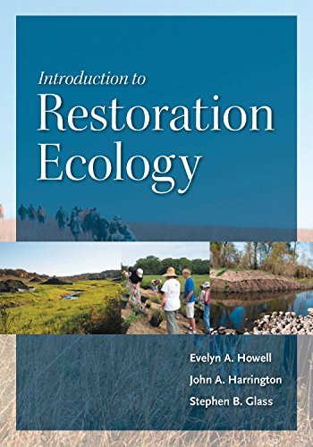 Download Introduction to Restoration Ecology (Science and Practice of Ecological Restoration) 1597261890