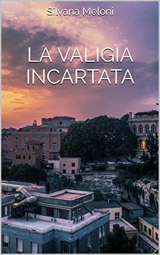LA VALIGIA INCARTATA (Vera Sulis avvocata Vol. 2)
