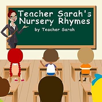 Teacher Sarah's Nursery Rhymes