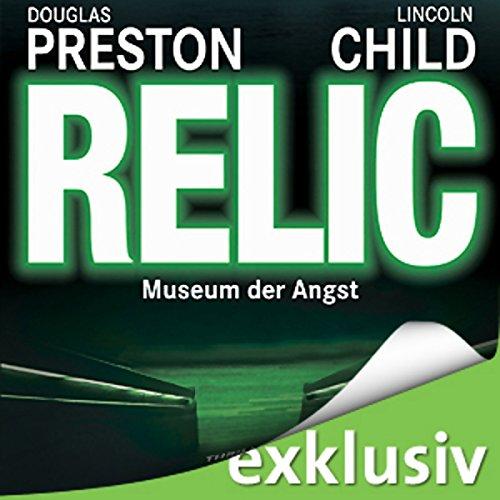 Couverture de Relic: Museum der Angst (Pendergast 1)