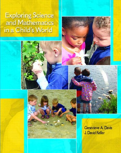 Exploring Science and Mathematics in a Child's World