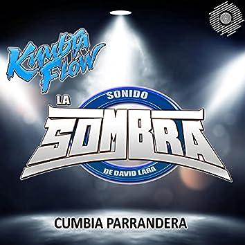 Kumbia Parrandera (feat. Sonido La Sombra)