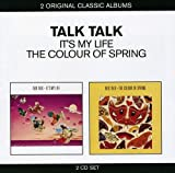 Songtexte von Talk Talk - It's My Life / The Colour of Spring