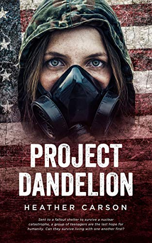 Project Dandelion by [Heather Carson]