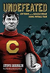 Undefeated is a YA book about Jim Thorpe