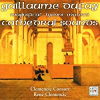 Cathedral Sounds by Dufay (2002-07-28)