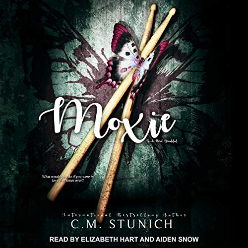 Moxie Audiobook By C.M. Stunich cover art