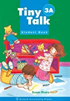 Tiny Talk: 3: Student Book A