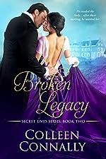 Broken Legacy: A French Revolution Romance Novel (Secret Lives Book 2)