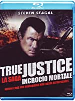 True Justice - Incrocio Mortale [Italian Edition]