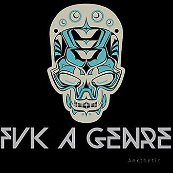 Fvk A Genre