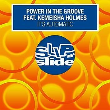 It's Automatic (feat. Kemeisha Holmes) [Remixes]