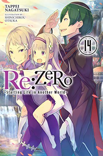 Re:ZERO -Starting Life in Another World-, Vol. 14 (light novel) (Re:ZERO -Starting Life in Another World-, Chapter 4: The Sanctuary and the Witch of Greed Manga) (English Edition)