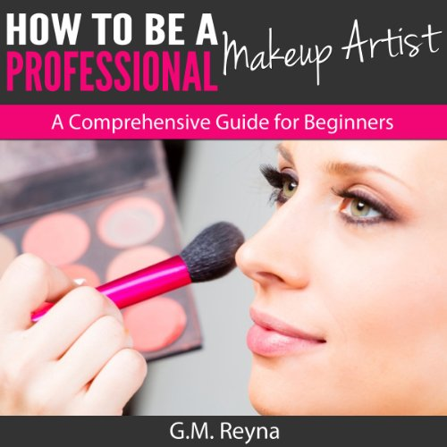How to Be a Professional Makeup Artist  audiobook cover art