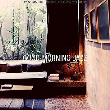 Stylish Jazz Trio - Ambiance for Classy Restaurants