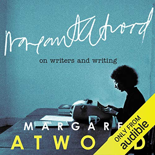 On Writers and Writing Audiobook By Margaret Atwood cover art