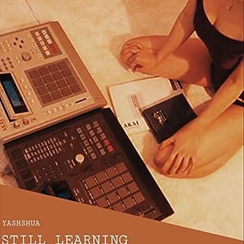 Yahshua: Still Learning