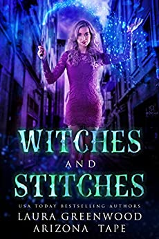 Witches and Stitches Arizona Tape Laura Greenwood Amethyst's Wand Shop Mysteries