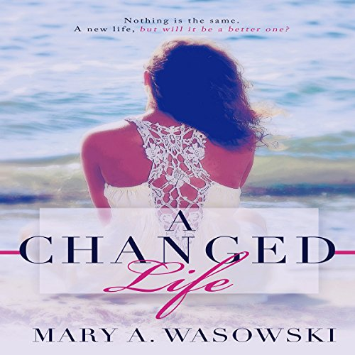 A Changed Life audiobook cover art