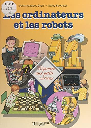 Les ordinateurs et les robots