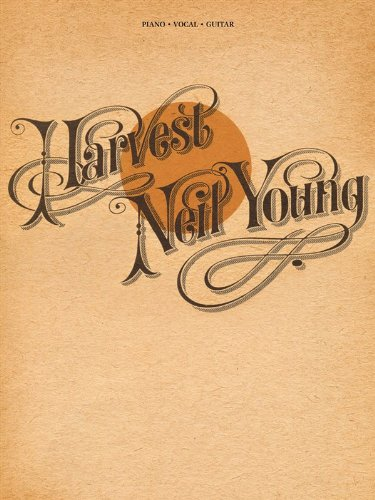 Neil Young: Harvest. Partitions pour Piano, Chant et Guitare