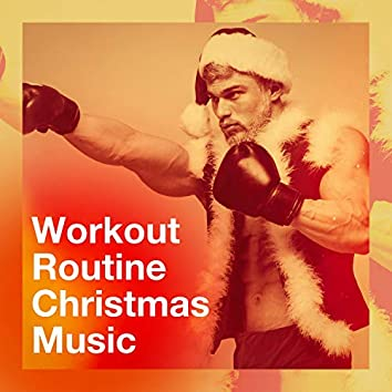 Workout Routine Christmas Music